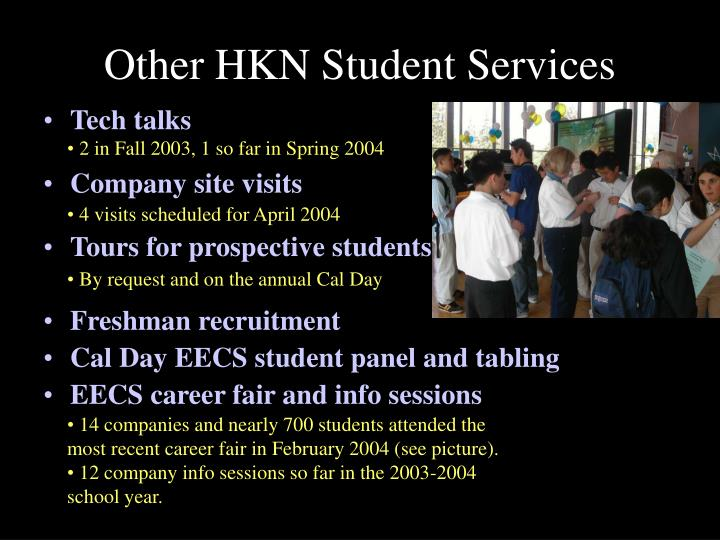 Other HKN Student Services