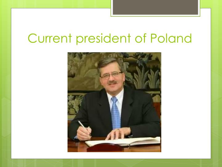 Current president of Poland