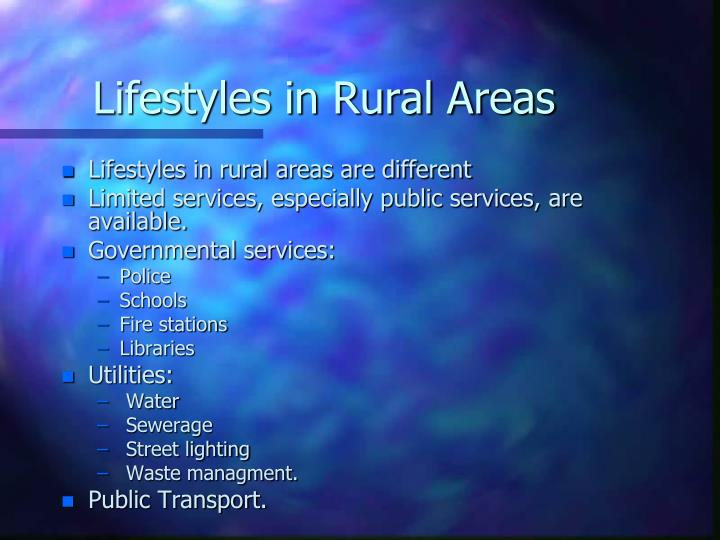 Lifestyles in Rural Areas