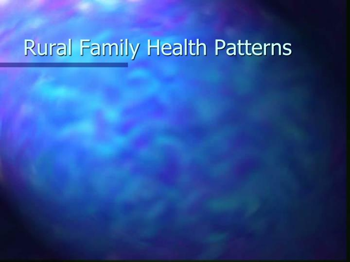Rural Family Health Patterns