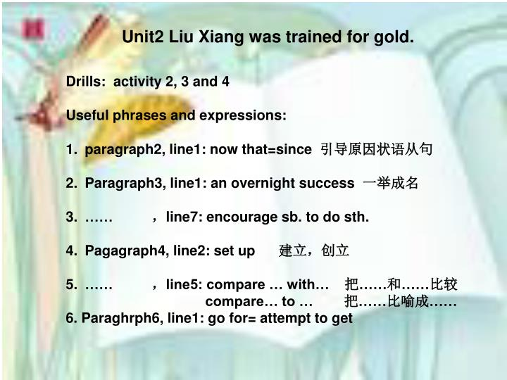 Unit2 Liu Xiang was trained for gold.