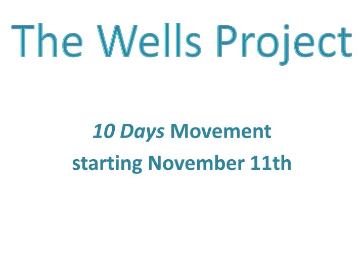 The Wells Project