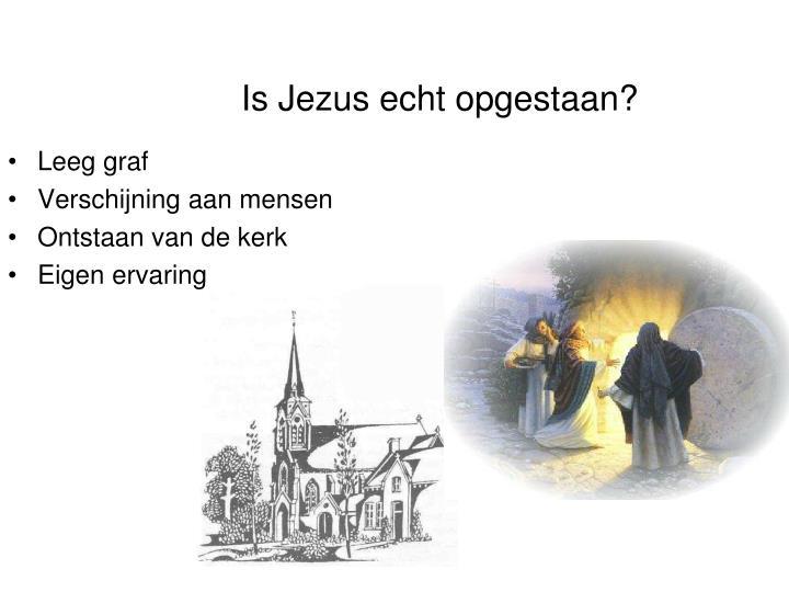Is Jezus echt opgestaan?