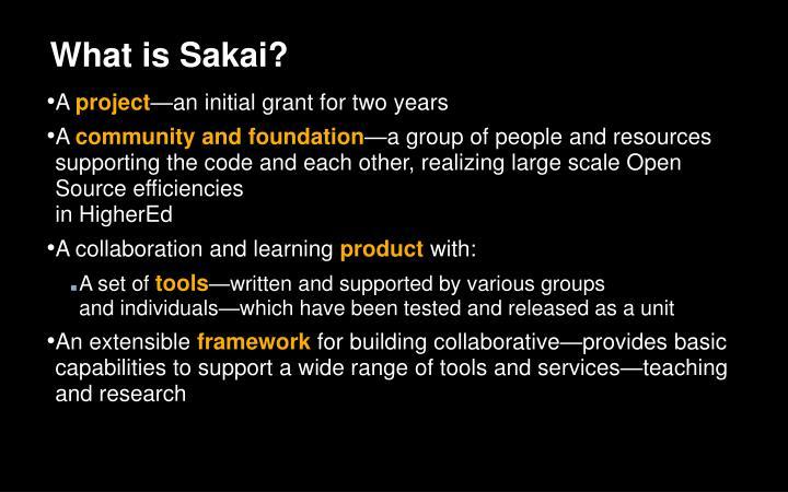 What is Sakai?