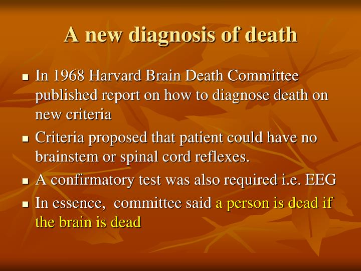 A new diagnosis of death