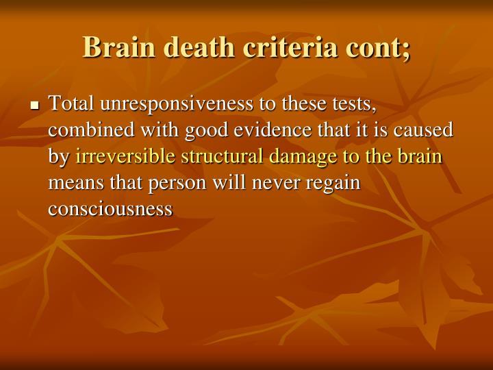 Brain death criteria cont;