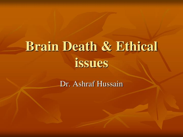Brain death ethical issues