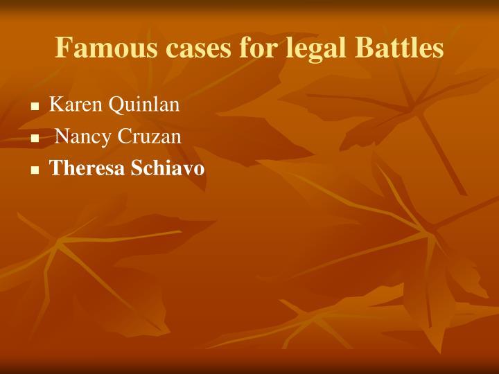 Famous cases for legal Battles