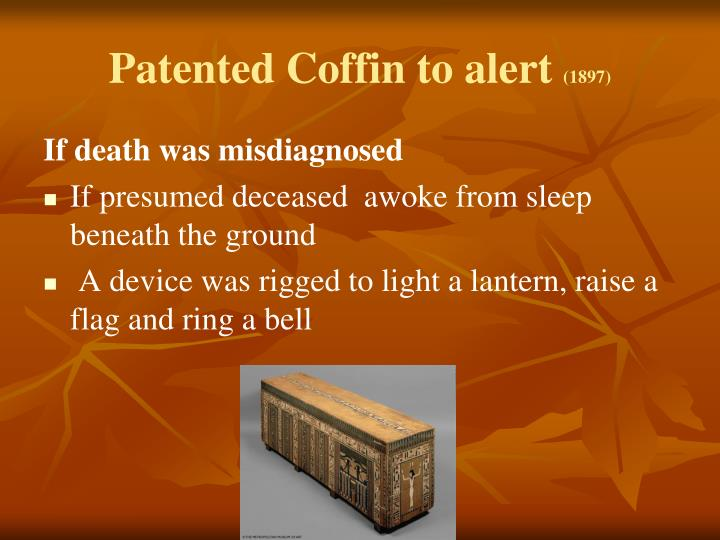 Patented Coffin to alert
