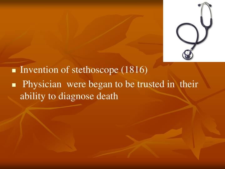 Invention of stethoscope (1816)