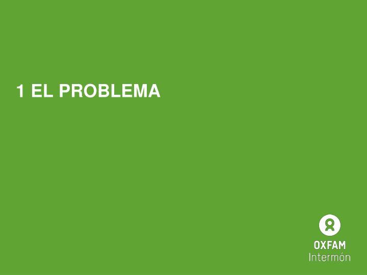 1 EL PROBLEMA