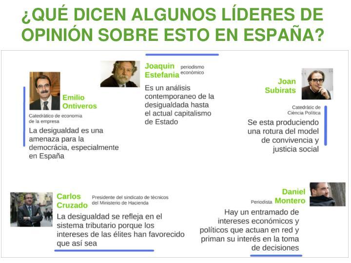 ¿QUÉ DICEN ALGUNOS LÍDERES DE OPINIÓN SOBRE ESTO EN ESPAÑA?