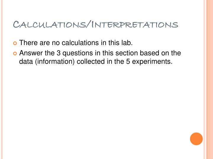 Calculations/Interpretations