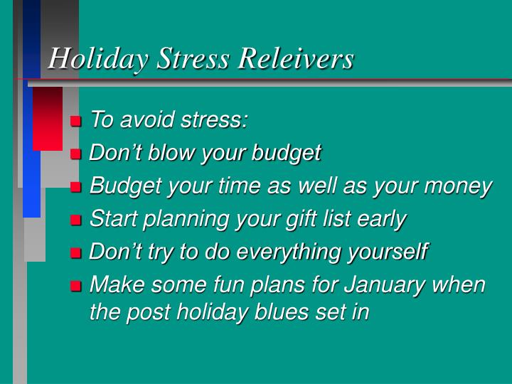 Holiday Stress Releivers