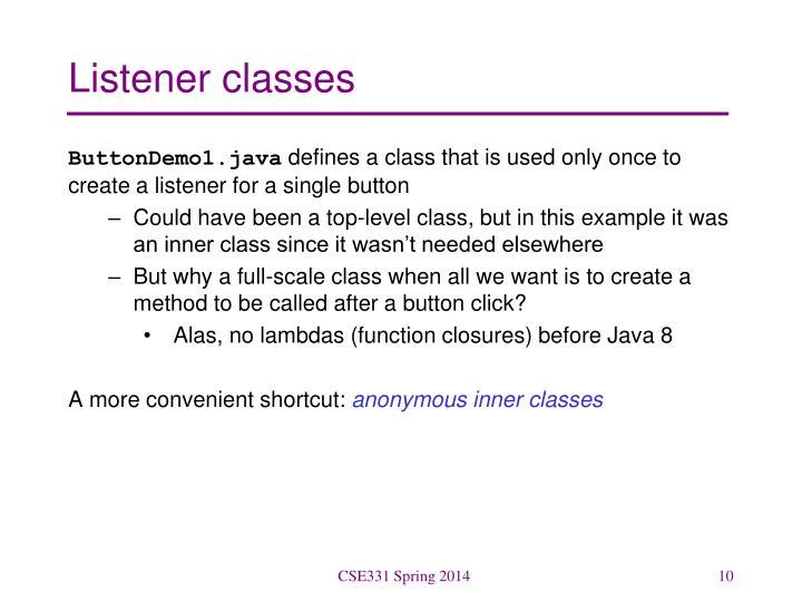 Listener classes