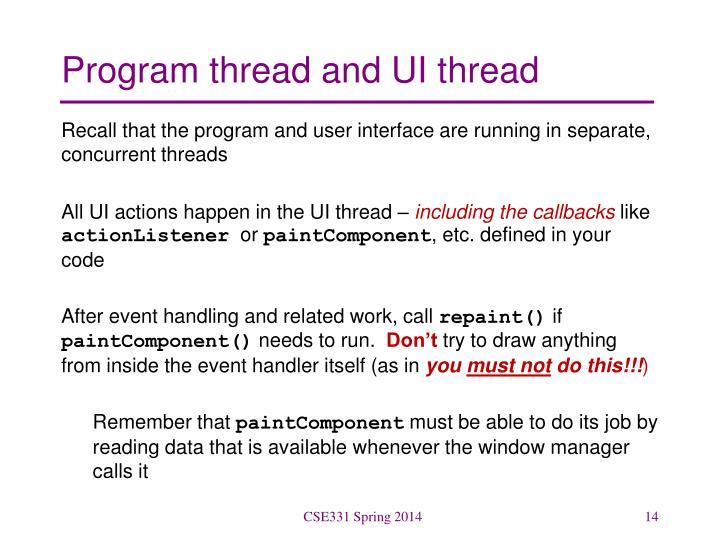 Program thread and UI thread
