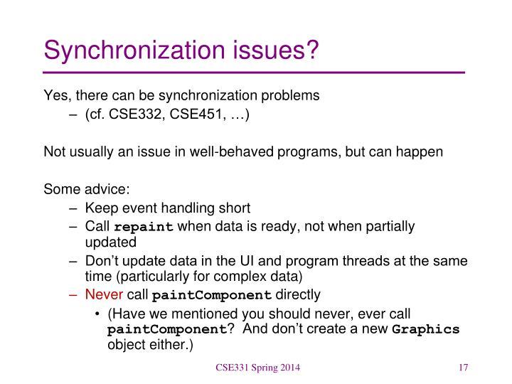 Synchronization issues?