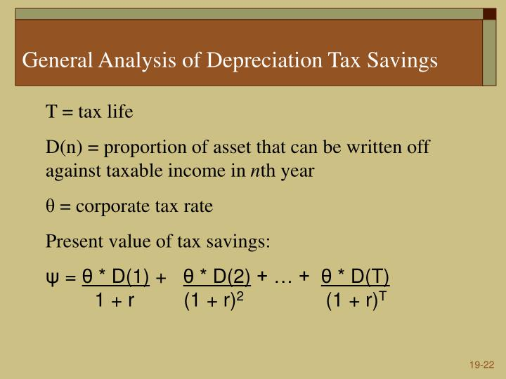General Analysis of Depreciation Tax Savings