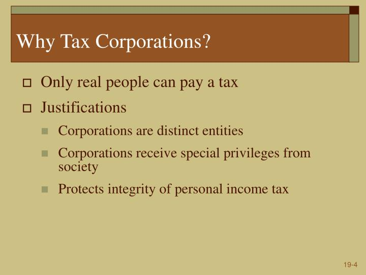 Why Tax Corporations?