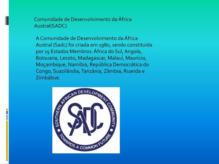 Comunidade de Desenvolvimento da África Austral(SADC)