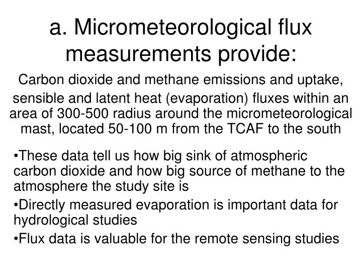 A micrometeorological flux measurements provide