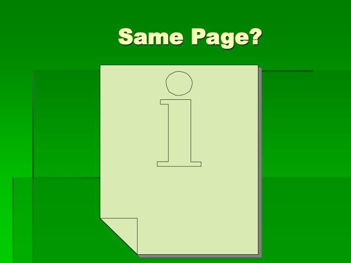 Same Page?