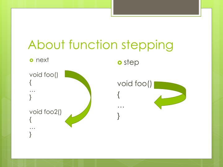 About function stepping