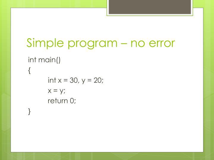 Simple program – no error