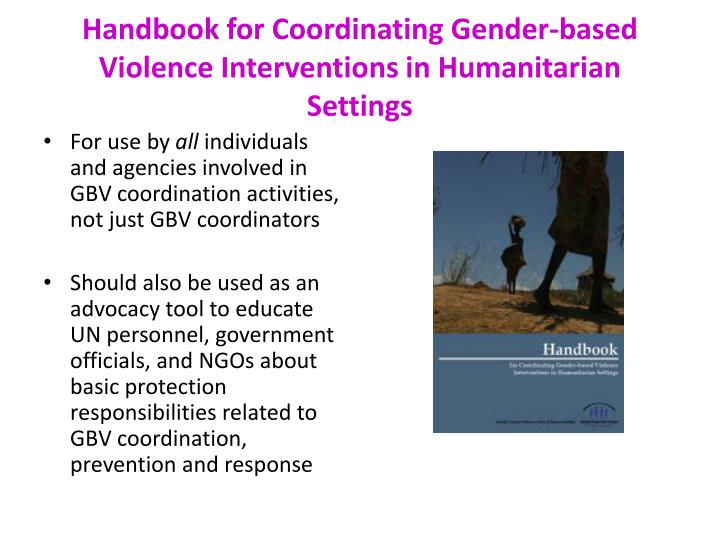 Handbook for Coordinating Gender-based Violence Interventions in Humanitarian Settings