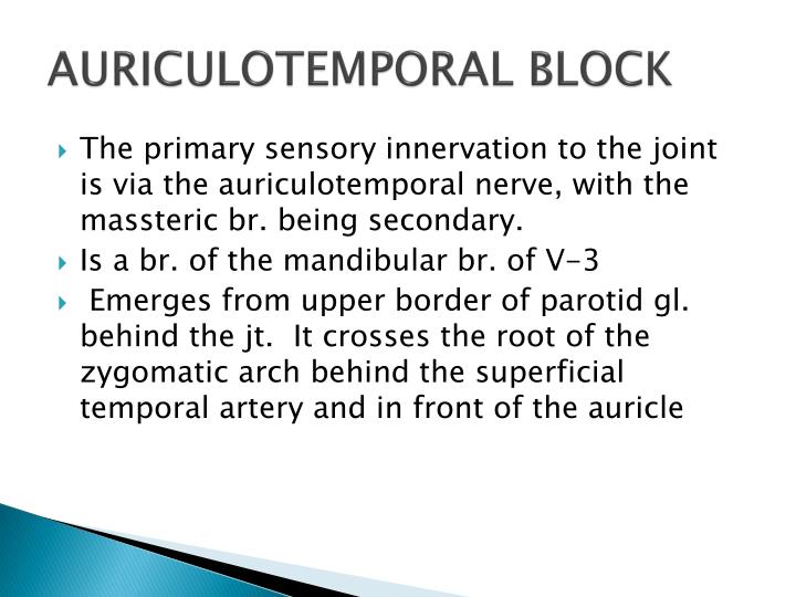 AURICULOTEMPORAL BLOCK