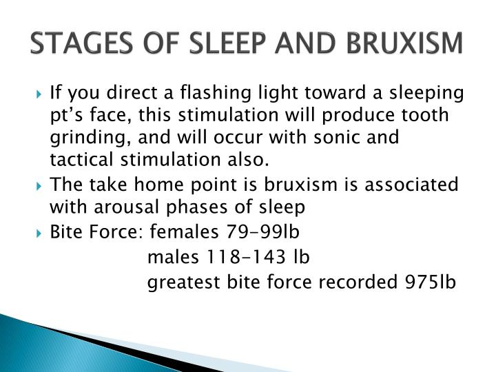 STAGES OF SLEEP AND BRUXISM