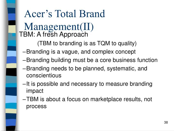 Acer's Total Brand Management(II)