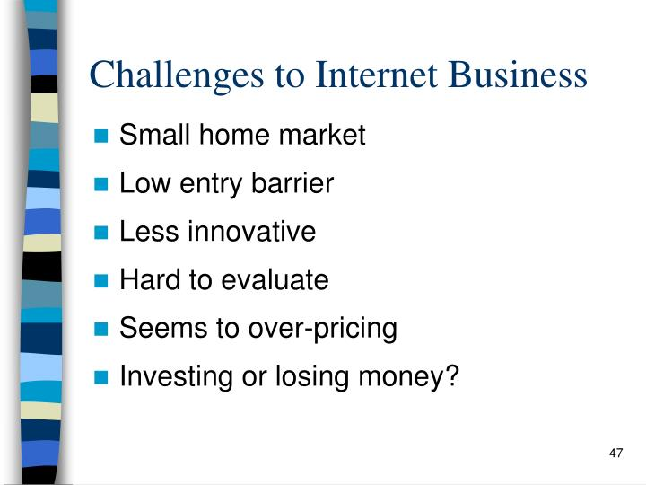 Challenges to Internet Business