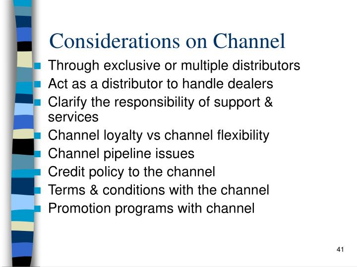 Considerations on Channel
