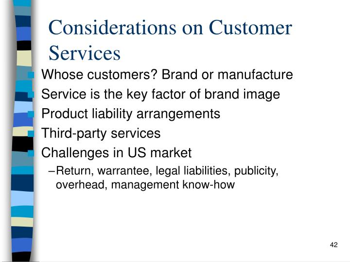 Considerations on Customer Services