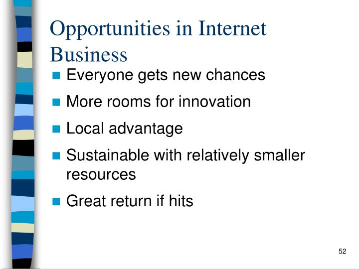 Opportunities in Internet Business