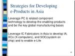 strategies for developing e products in asia