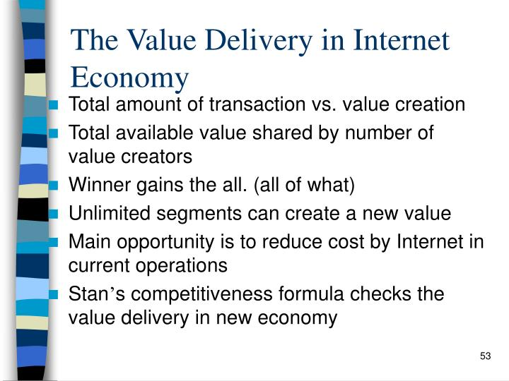 The Value Delivery in Internet Economy