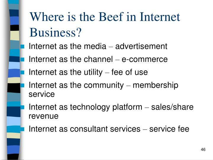 Where is the Beef in Internet Business?