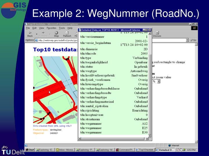Example 2: WegNummer (RoadNo.)