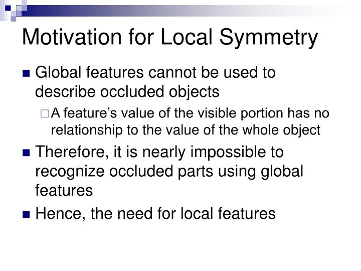 Motivation for Local Symmetry