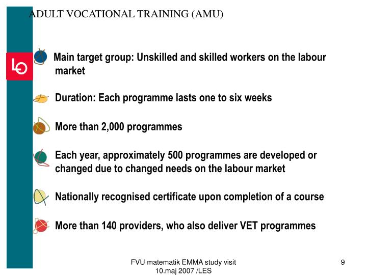 ADULT VOCATIONAL TRAINING (AMU)