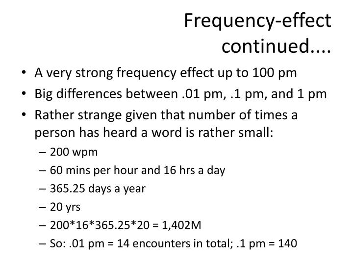 Frequency-effect