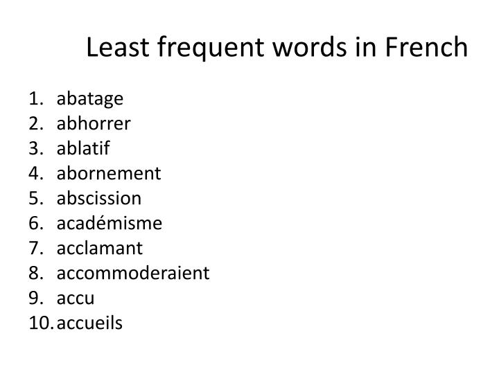 Least frequent words in French