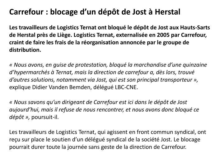 Carrefour: blocage d'un dépôt de Jost à Herstal