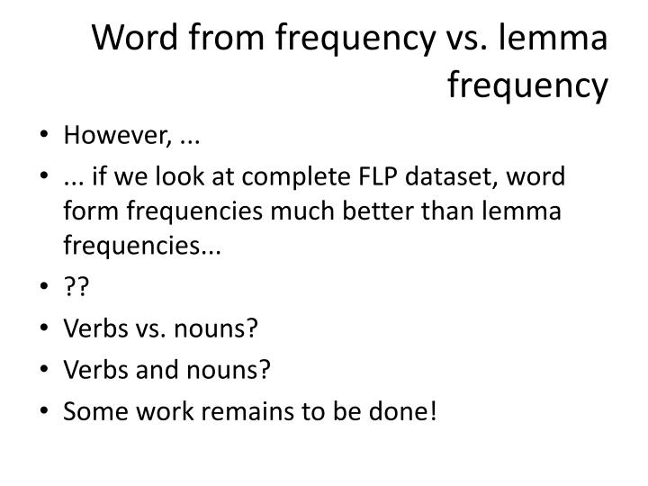 Word from frequency vs. lemma frequency