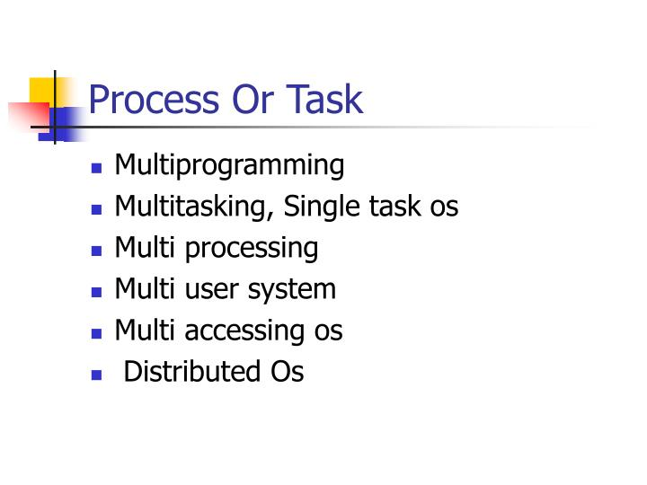 Process Or Task