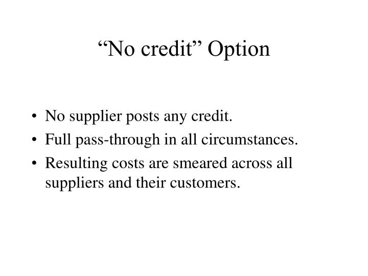 """No credit"" Option"