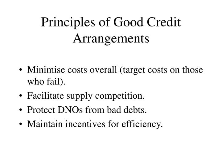 Principles of good credit arrangements