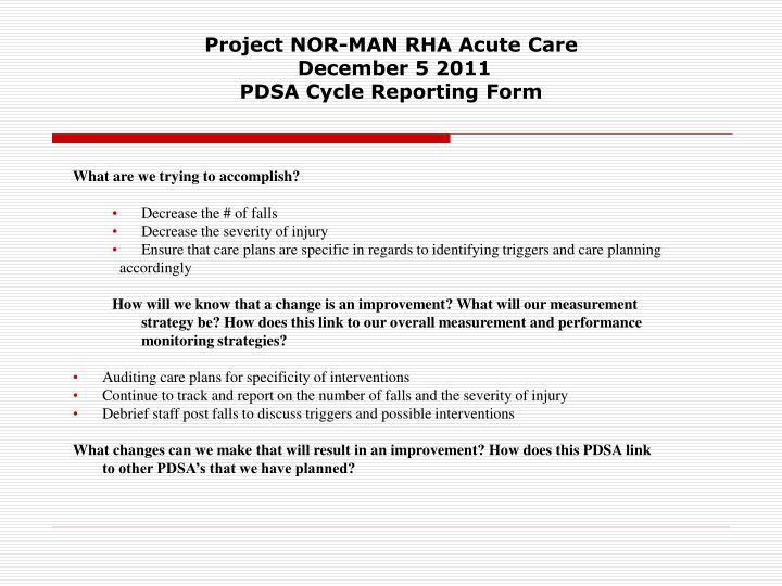 Project NOR-MAN RHA Acute Care